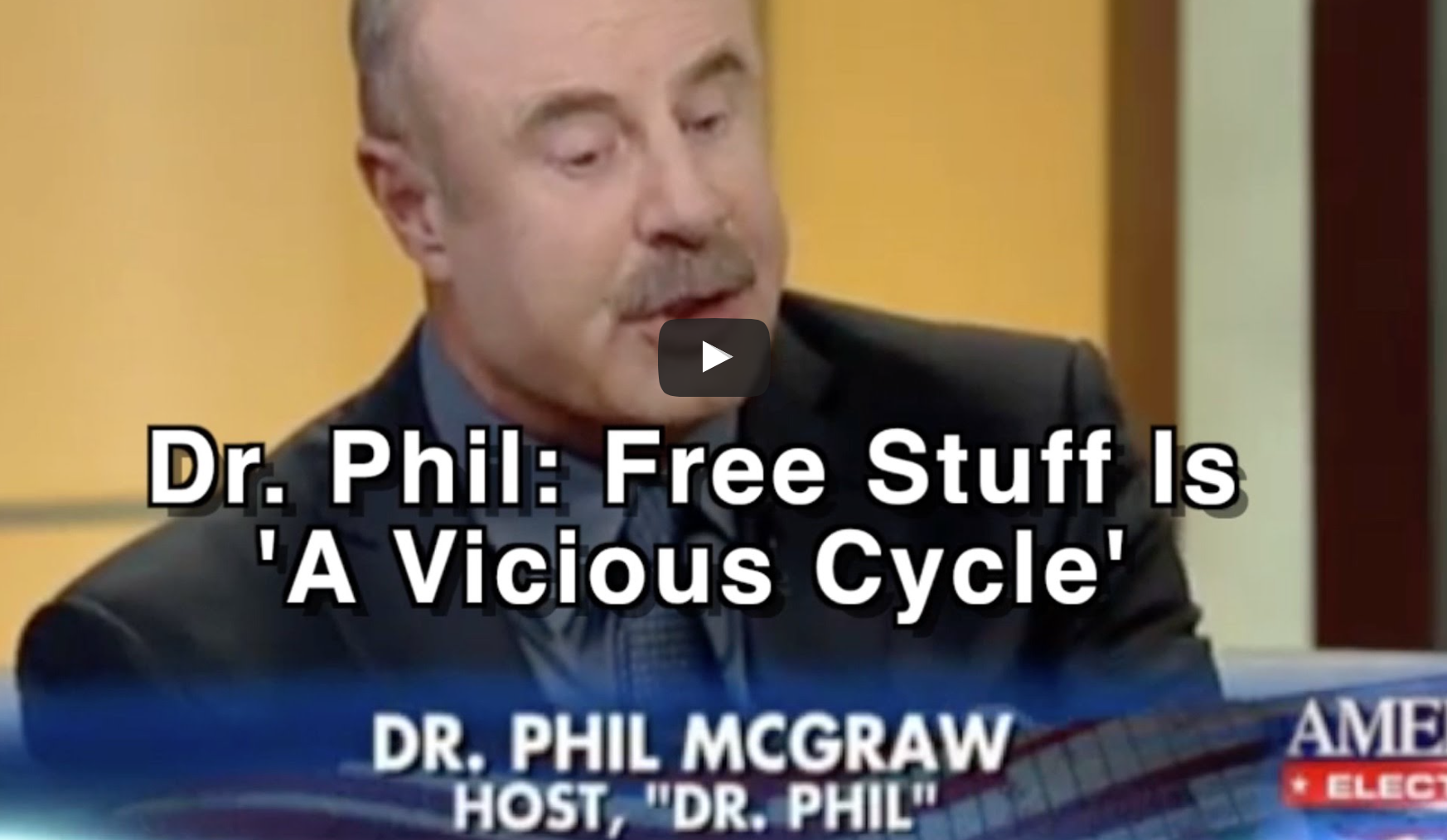 [VIDEO] The Psychology Of Free Stuff: Dr Phill Unloads On Sanders And Socialism