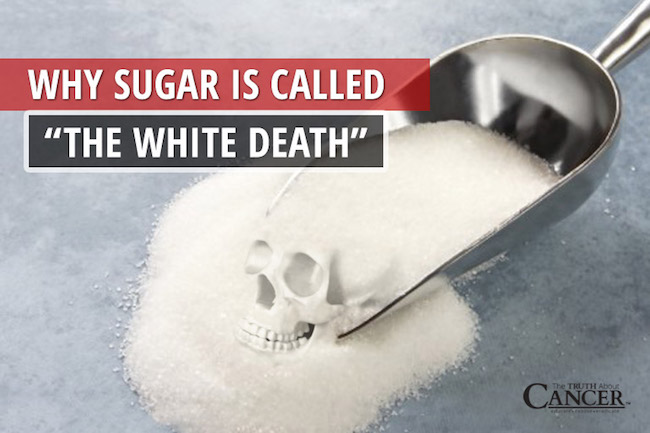 SUGAR: White Death And Why It's Being Called The Cancer Connection