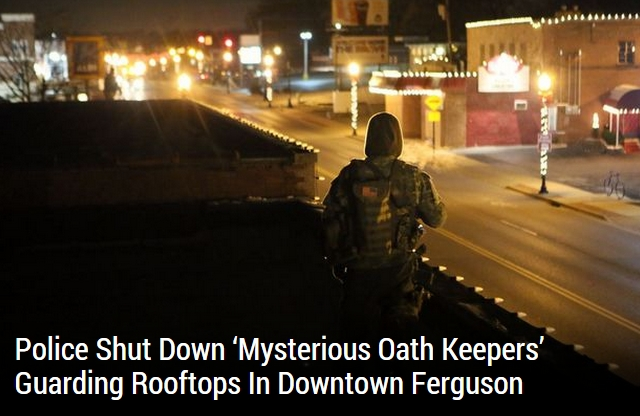 Feds Target #OathKeepers For Protecting #Ferguson Businesses