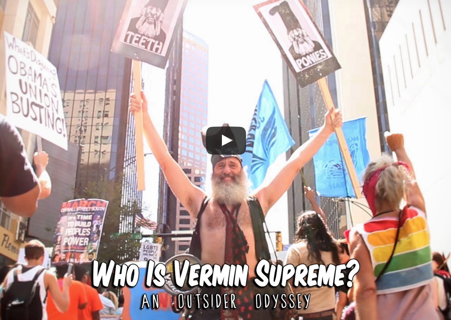 [HILARIOUS VIDEO] Don't Like Trump? Can't Stand Cruz? Here's Your Alternative! Vermin Supreme!