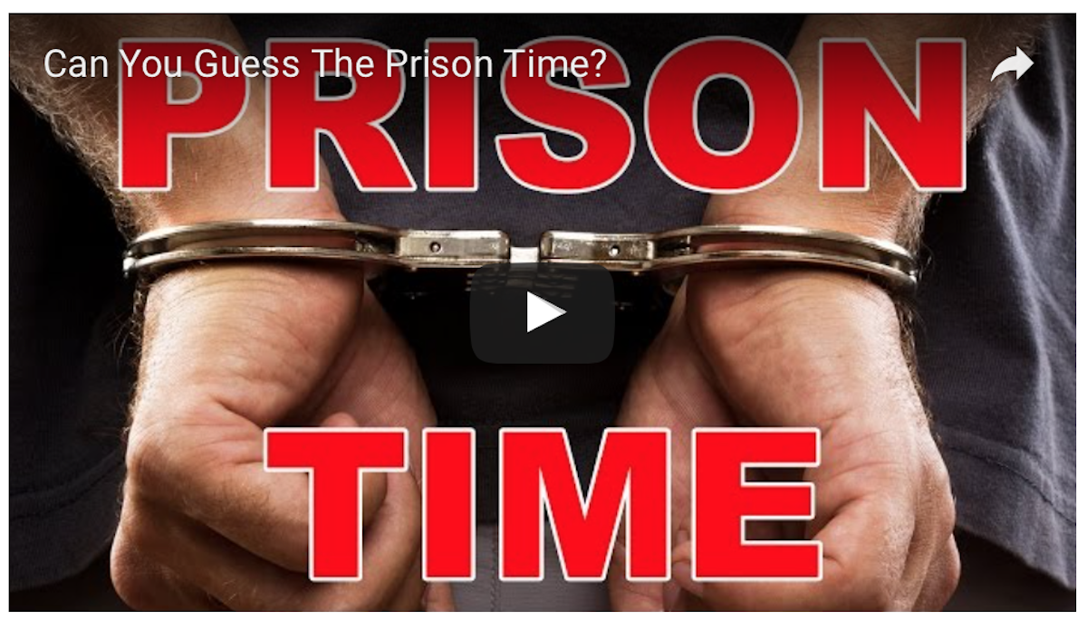 [VIDEO QUIZ] Can You Guess How Much Prison Time These Crimes Get?
